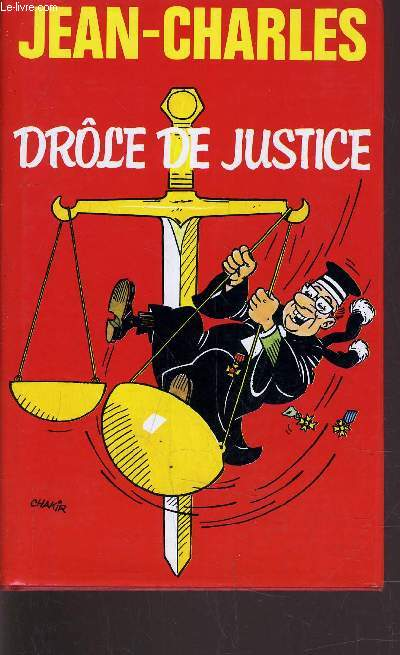 DROLE DE JUSTICE.