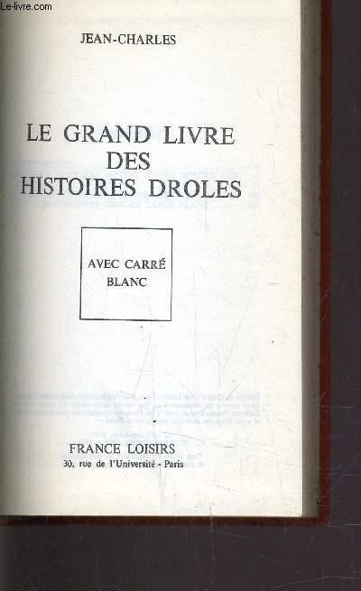 LE GRAND LIVRE DES HISTOIRES DROLES.