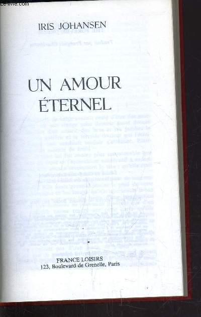 UN AMOUR ETERNEL.