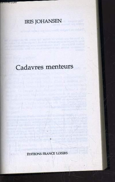 CADAVRES MENTEURS.