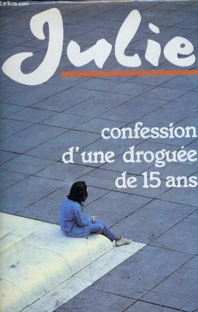CONFESSION D'UNE DROGUEE DE 15 ANS.