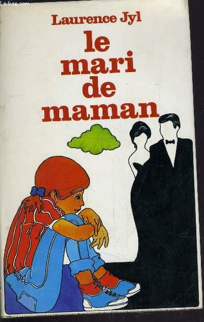 LE MARI DE MAMAN.