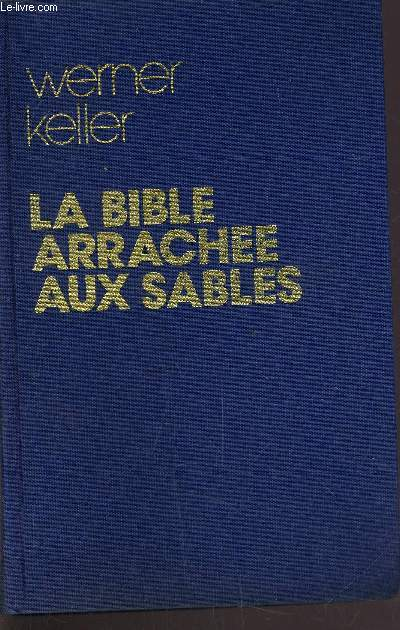 LA BIBLE ARRACHEE AUX SABLES.