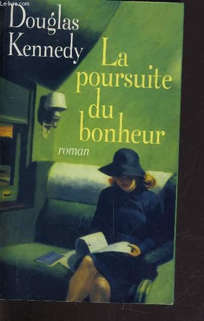 LA POURSUITE DU BONHEUR.