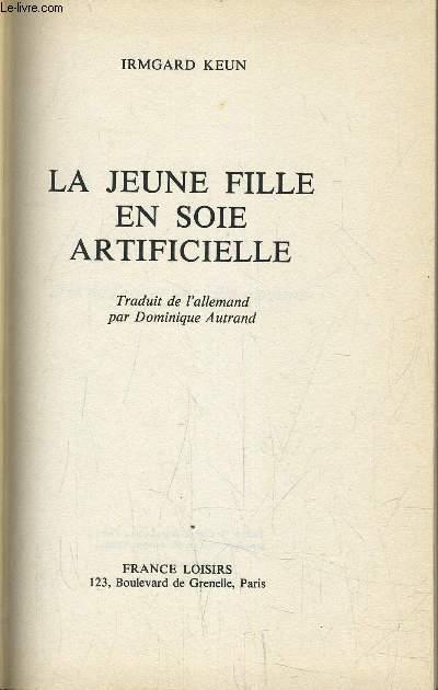 LA JEUNE FILLE EN SOIE ARTIFICIELLE.