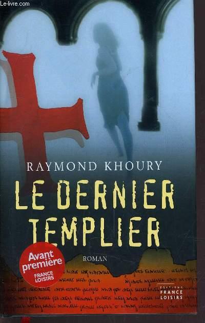 LE DERNIER TEMPLIER.