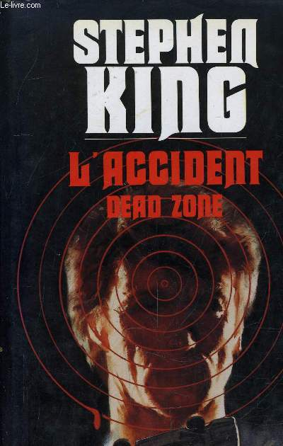 L'ACCIDENT DEAD ZONE.