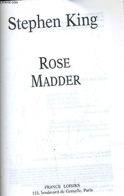 ROSE MADDER.
