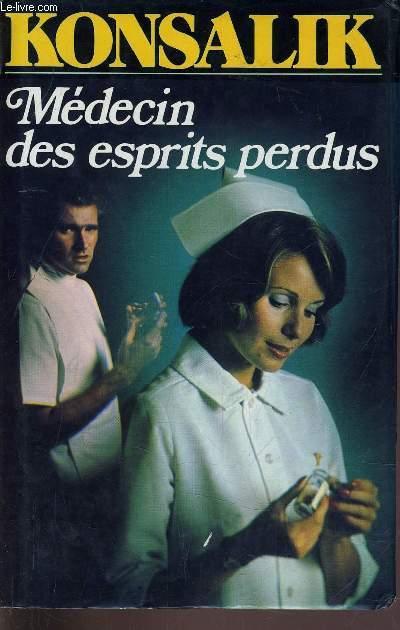 MEDECINS DES ESPRITS PERDUS.