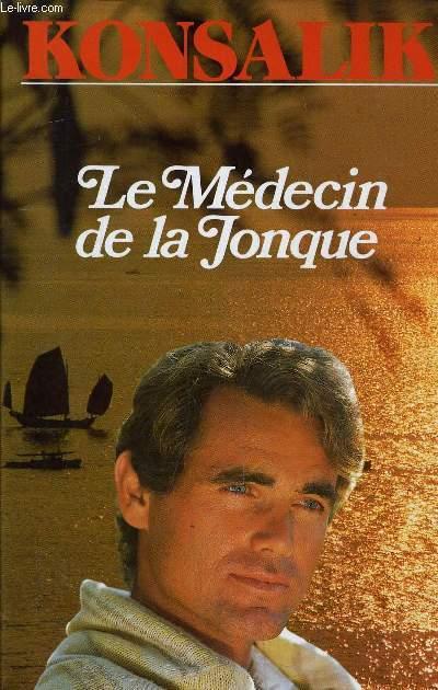 LE MEDECIN DE LA JONQUE.