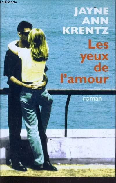 LES YEUX DE L'AMOUR.