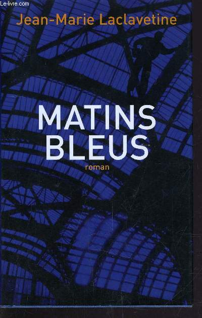 MATINS BLEUS.