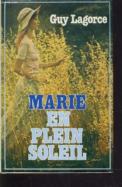 MARIE EN PLEIN SOLEIL.
