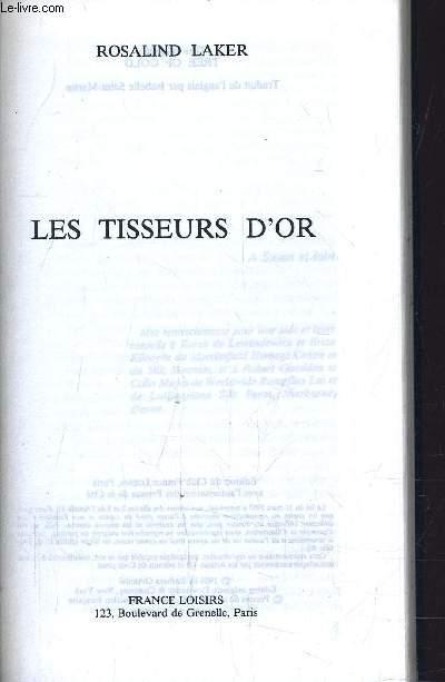 LES TISSEURS D'OR.