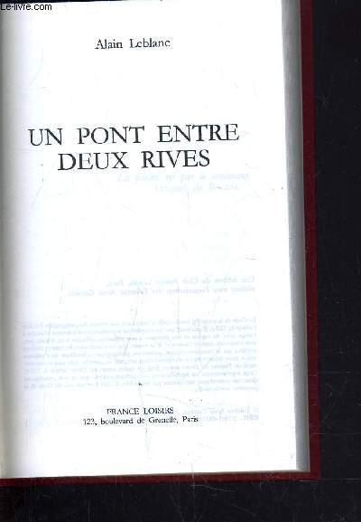 UN PONT ENTRE DEUX RIVES.