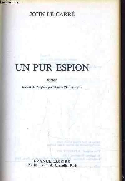 UN PUR ESPION.