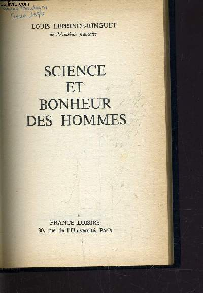 SCIENCE ET BONHEUR DES HOMMES.