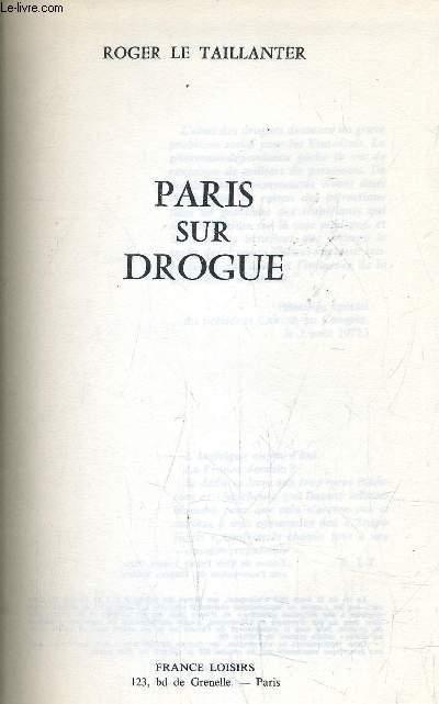 PARIS SUR DROGUE.