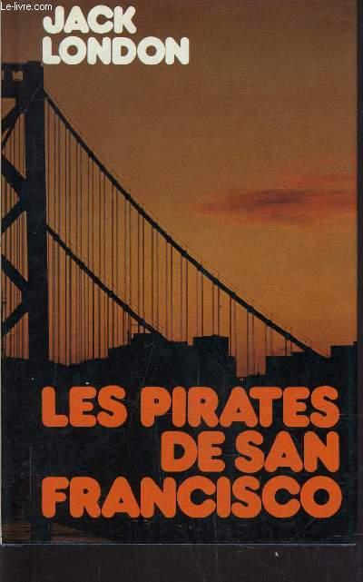 LES PIRATES DE SAN FRANCISCO.