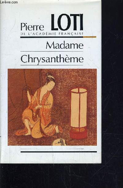 MADAME CHRYSANTHEME.