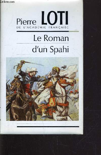 LE ROMAN D'UN SPAHI.