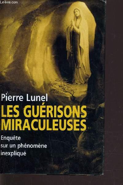 LES GUERISSONS MIRACULEUSES.