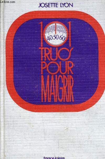 101 TRUC POUR MAIGRIR.