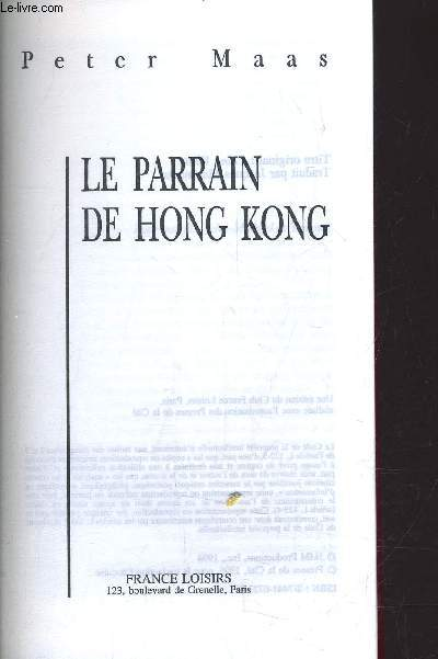 LE PARRAIN DE HONG KONG.