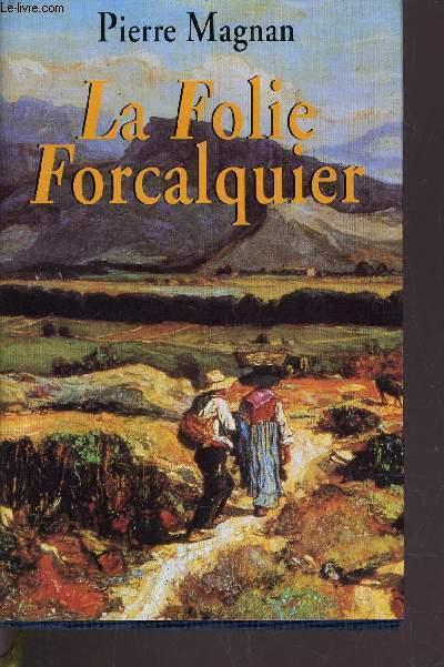 LA FOLIE FORCALQUIER.