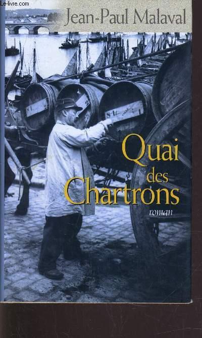 QUAI DES CHARTRONS.