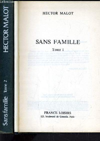 SANS FAMILLE TOME 1 - TOME 2.