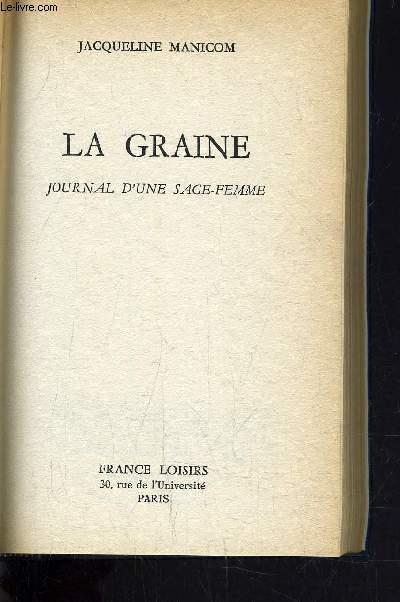 LA GRAINE.
