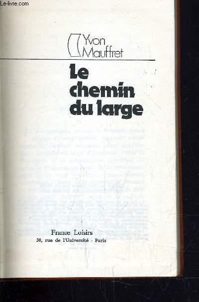 LE CHEMIN DU LARGE.