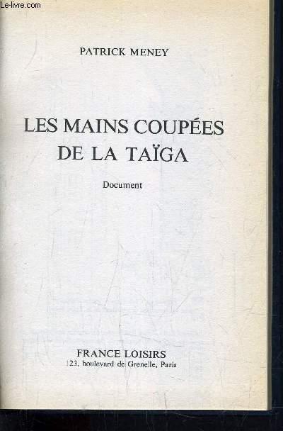 LES MAINS COUPEES DE LA TAIGA.