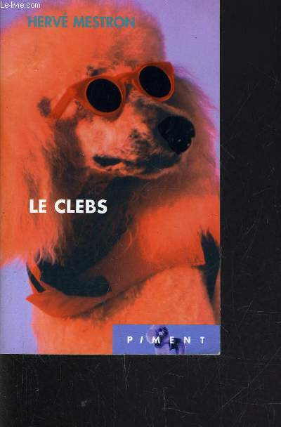 LES CLEBS.