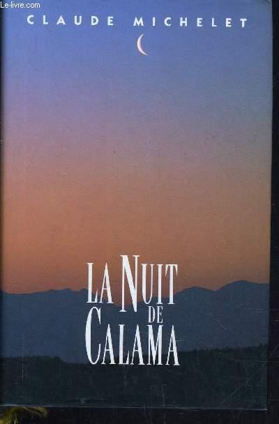 LA NUIT DE CALAMA.