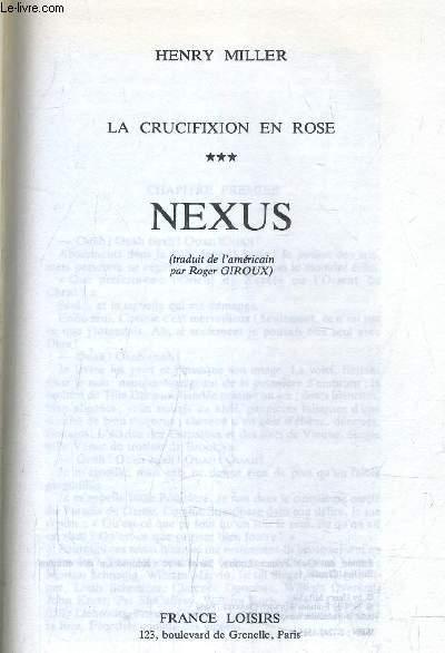 LA CRUCIFIXION EN ROSE - TOME 3 : NEXUS.