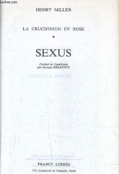 LA CRUCIFIXION EN ROSE - TOME 1  : SEXUS.