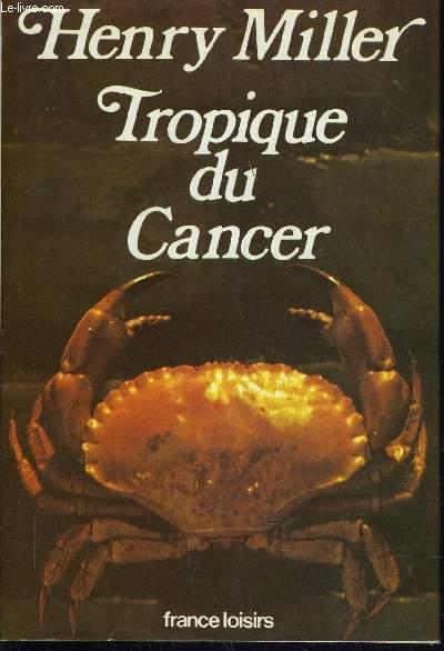 TROPIQUE DU CANCER.