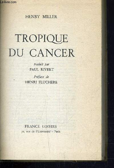 TROPIQUE DU CANCER.