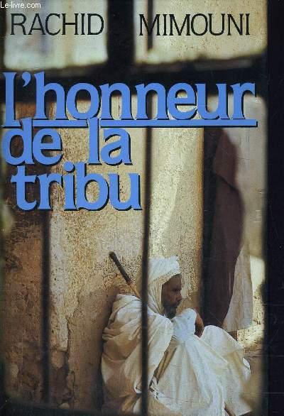 L'HONNEUR DE LA TRIBU.