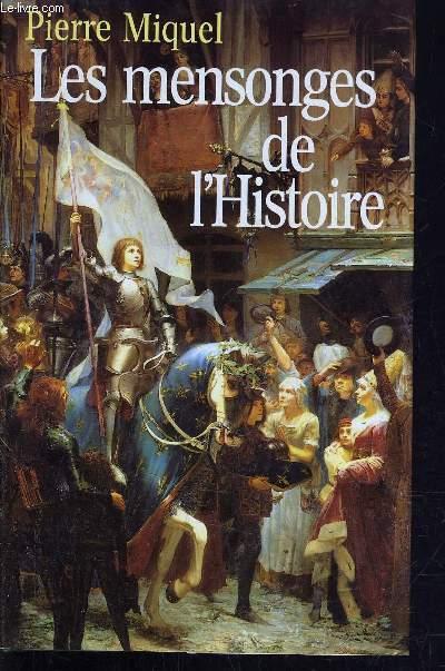 LES MENSONGES DE L'HISTOIRE.