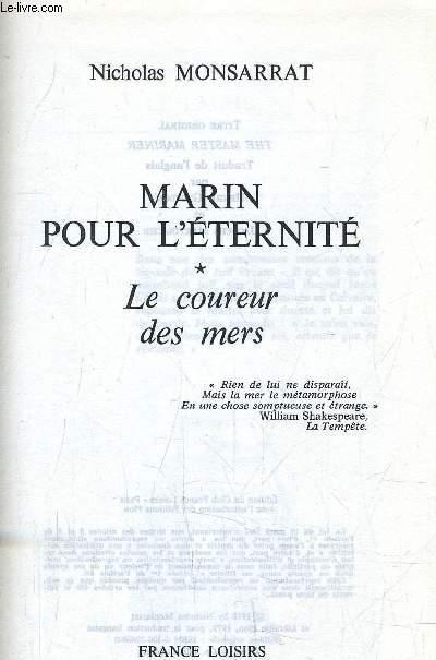 MARIN POUR L'ETERNITE - LE COUREUR DES MERS.