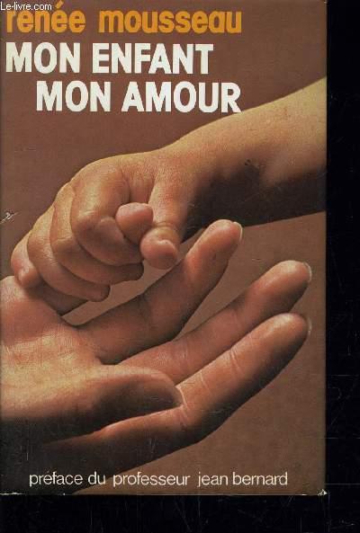 MON ENFANT MON AMOUR.