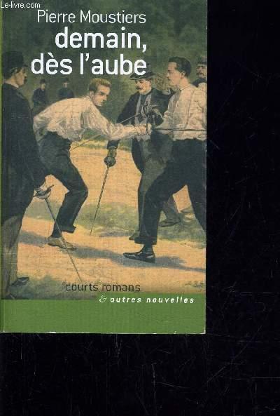 DEMAIN, DES L'AUBE.