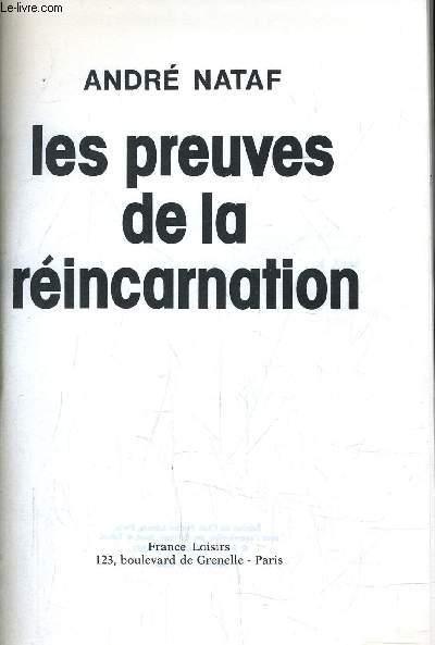 LES PREUVES DE LA REINCARNATION.