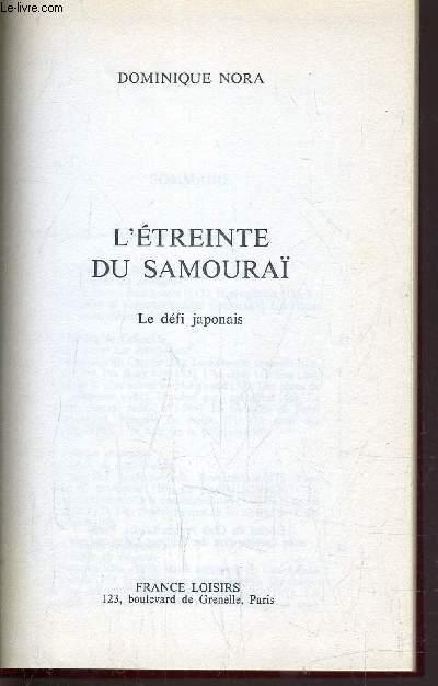 L'ETREINTE DU SAMOURAI.