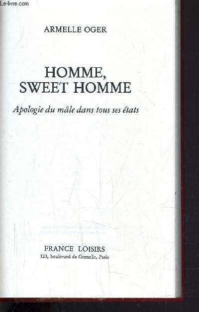 HOMME, SWEET HOMME.