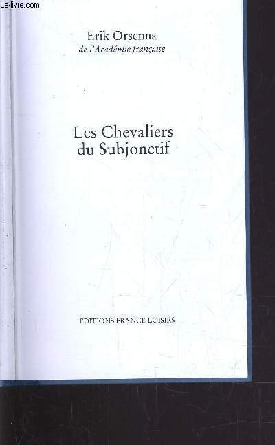 LES CHEVALIERS DU SUBJONCTIF.