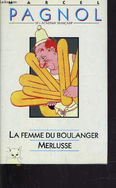LA FEMME DU BOULANGER - MERLUSSE.